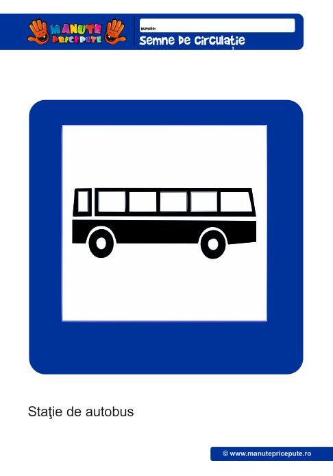 Semne de circulatie: statie de autobus