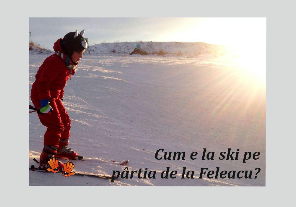 Cum este la schi pe pârtia de la Feleacu?